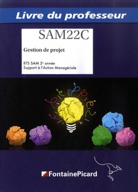 Gestion de projet BTS SAM 2e année Support à lAction Managériale SAM22C - Livre du professeur.pdf