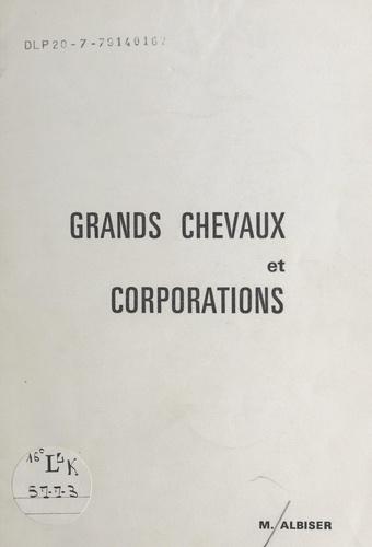 Grands chevaux et corporations : origines de leurs fêtes ou, si vous préférez, flâneries des bords de Meuse aux bords de Saône en Vôge. Conférence-diaporama