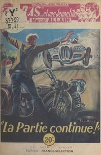 Marcel Allain et  Brantonne - La partie continue !.