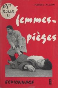 Marcel Allain - Les femmes-pièges.