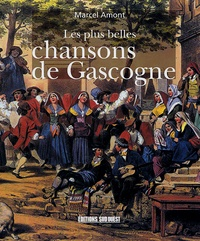 Marcel Amont - Les plus belles chansons de Gascogne.
