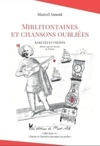 Marcel Amont - Mirlitontaines et chansons oubliées - Raretés et inédits.
