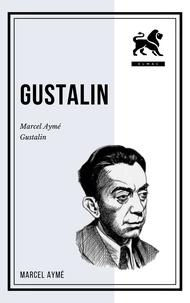 Marcel Aymé - Gustalin.