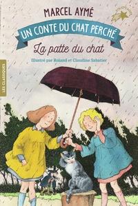 Marcel Aymé - La patte du chat - Un conte du chat perché.