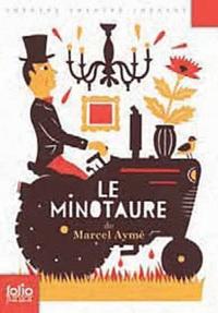Marcel Aymé - Le Minotaure.