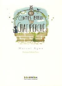 Marcel Aymé - Les contes bleus du chat perché.