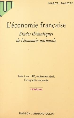 L'ECONOMIE FRANCAISE. Etudes thématiques de l'économie mondiale, 13ème édition