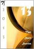 Marcel Barang - 13 Thai short stories - 2013.