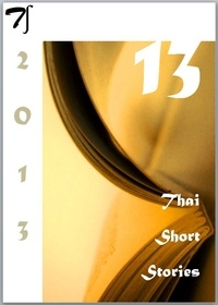 Marcel Barang - 13 Thai short stories - 2013.