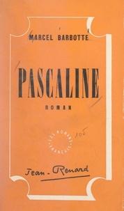 Marcel Barbotte - Pascaline.