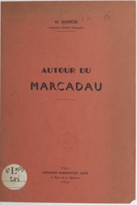 Marcel Barrère - Autour du Marcadau.