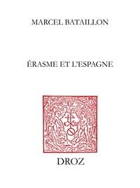 Marcel Bataillon - Erasme et l'Espagne - Nouvelle édition en trois volumes.
