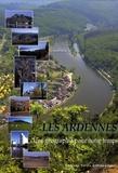 Marcel Bazin - Les Ardennes - Une géographie pour notre temps.