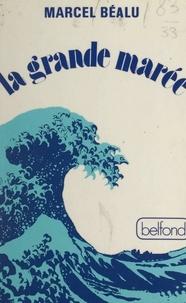 Marcel Béalu - La grande marée.
