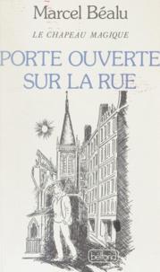 Marcel Béalu - Le chapeau magique (2) - Porte ouverte sur la rue.