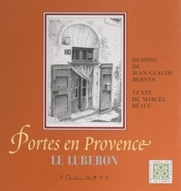 Marcel Béalu et Jean-Claude Bernys - Portes en Provence : le Lubéron.