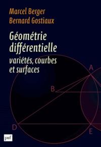 Marcel Berger et Bernard Gostiaux - Géométrie différentielle : variétés, courbes et surfaces.