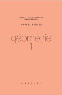 Marcel Berger - Géométrie - Tome 1.