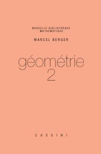 Marcel Berger - Géométrie - Tome 2.