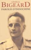 Marcel Bigeard et Patrice de Méritens - Paroles d'Indochine.