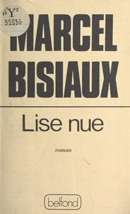 Marcel Bisiaux - Lise nue.