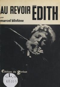Marcel Blistène - Au revoir Édith....