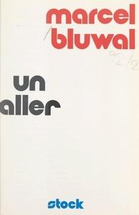Marcel Bluwal et Maurice Achard - Un aller.