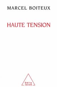 Marcel Boiteux - Haute tension.