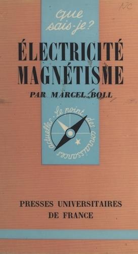 Électricité, magnétisme