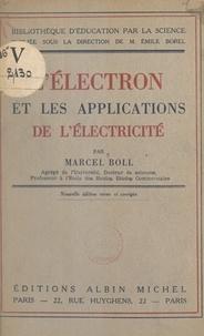 Marcel Boll et Emile Borel - L'électron et les applications de l'électricité.