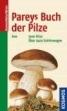Marcel Bon - Pareys Buch der Pilze - 1500 Pilz, über 2400 Zeichnungen.
