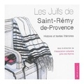 Marcel Bonnet - Les juifs de Saint-Rémy-de-Provence.