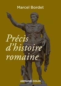 Marcel Bordet - Précis d'histoire romaine.