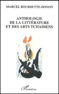 Marcel Bourdette-Donon - Anthologie de la littérature et des arts tchadiens.