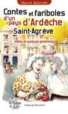 Marcel Bourrette - Contes et fariboles du pays de Saint-Agrève - Mêlés de quelques gandoises.