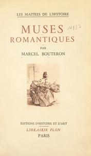 Marcel Bouteron et J. Wittmann - Muses romantiques.