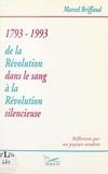 Marcel Briffaud et Marie-Madeleine Anquetil - De la Révolution dans le sang à la Révolution silencieuse.