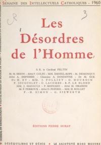 Marcel Brion et Pierre Colin - Les désordres de l'homme - Semaine des intellectuels catholiques, 9 au 15 novembre 1960.