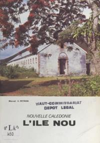 Marcel C. Pétron et Michel Pehau - L'île Nou, Nouvelle-Calédonie.