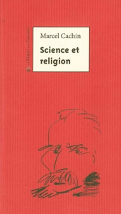 Marcel Cachin - Science et religion.