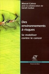 Des environnements à risques- Se mobiliser contre le cancer - Marcel Calvez |