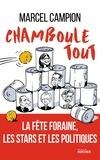 Marcel Campion - Chamboule-tout - La fête foraine, les stars et les politiques.