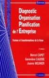 Marcel Capet et Geneviève Causse - Diagnostic Organisation Planification de l'Entreprise - Formes et transformations de la firme.