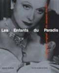 Marcel Carné et Bernard Chardère - Les enfants du paradis - Un film de Marcel Carné, le scénario original.