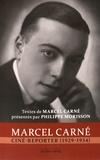 Marcel Carné - Marcel Carné ciné-reporter (1929-1934).