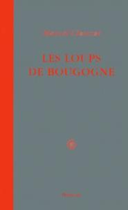 Marcel Clouzot - Les loups de Bougogne.