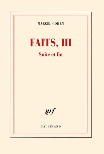 Marcel Cohen - Faits Tome 3 : Suite et fin.