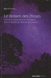 Marcel Comby - Le dedans des choses - Science et conscience en résonnance avec la pensée de Teilhard de Chardin.