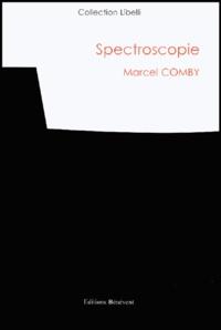 Marcel Comby - Spectroscopie.