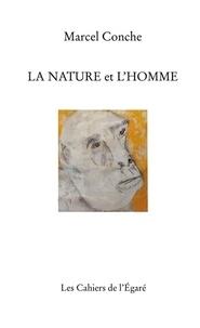 Marcel Conche - La nature et l'homme.